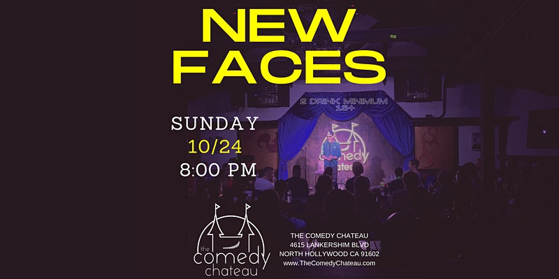 Comedy Chateau presents: New Faces (10/24)